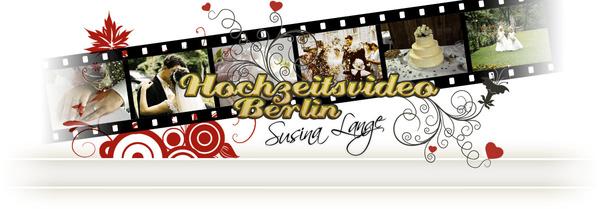 Hochzeitsvideo Berlin Susina Lange - Hochzeitsfilmer - Berlin